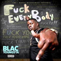 Blac Youngsta - Fuck Everybody
