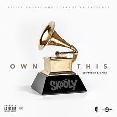 Skooly & Spiffy Global - Own This Year