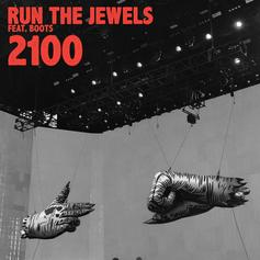 Run The Jewels - 2100 Feat. Boots