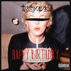 Troy Ave - Birthday