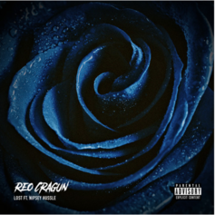 Reo Cragun - Lost Feat. Nipsey Hussle
