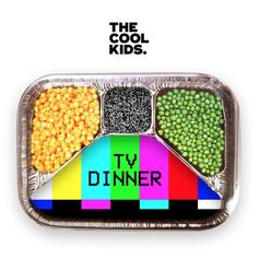 The Cool Kids - TV Dinner