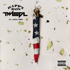Twista - Happy Days Feat. Supa Bwe