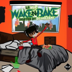 Lil Wop - WakeNBake (Hosted by DJ Holiday)