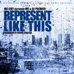 MC Eiht - Represent Like This Feat. WC & DJ Premier
