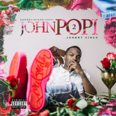 Johnny Cinco - Pourin' Up Feat. YFN Lucci