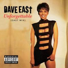 Dave East - Unforgettable (East Mix)