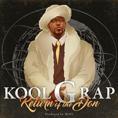 Kool G Rap - Return Of The Don [Album Stream]