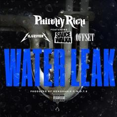 Philthy Rich - Water Leak Feat. Lil Uzi Vert, Offset & Sauce Walka