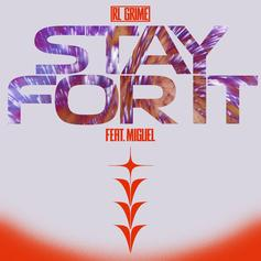 RL Grime - Stay For It Feat. Miguel