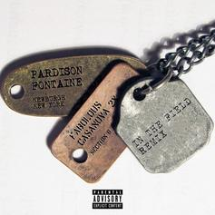 Pardison Fontaine - In The Field (Remix) Feat. Fabolous & Casanova