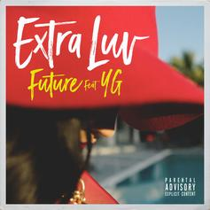 Future - Extra Luv Feat. YG