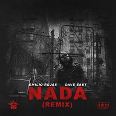 "Emilio Rojas And Dave East Deliver Powerful ""Nada"" Remix"