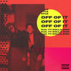 """Kyle & Ty Dolla $ign Bring The Funk On """"Off Of It"""""""
