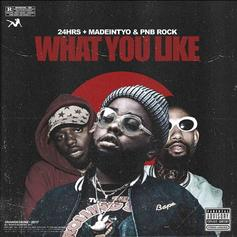 """24hrs Links Up With PnB Rock & MadeinTYO For """"What You Like """"Remix"""
