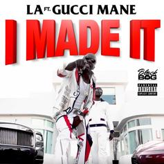 "Gucci Mane Guests On LA's ""I Made It"": Listen"