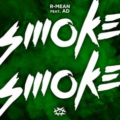 "R-Mean & AD Drop Stoner Anthem ""Smoke Smoke"""