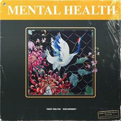 """Teddy Walton & Dom Kennedy Join Forces For New Song """"Mental Health"""""""