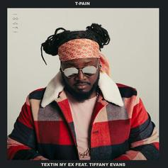 """T-Pain & Tiffany Evans Connect On """"Textin' My Ex"""""""
