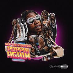 """Nef The Pharaoh Is """"Poppin Again"""" On His New Track"""