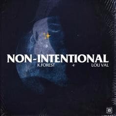 """K. Forest Connects With Lou Val On """"Non-Intentional"""""""