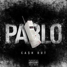 """Ca$h Out Returns With New Street Cut """"Pablo"""""""