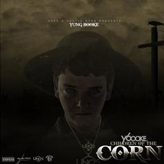 """Hustle Gang's Yung Booke Delivers """"Children Of The Corn"""" Mixtape"""