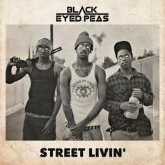 "Black Eyed Peas Return With New Socially-Conscious Single ""Street Livin'"""
