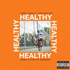 "Larry June & Jazz Cartier Join Forces On New Song ""Healthy"""