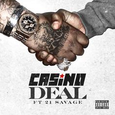 """21 Savage Joins Casino On """"Deal"""""""