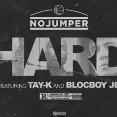 "Tay K & Blocboy JB Team Up With No Jumper Records For ""Hard"""