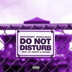 "Smokepurpp & Murda Beatz Nab Offset & Lil Yachty For ""Do Not Disturb"""