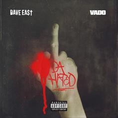 "Dave East & Vado Tackle Tory Lanez's ""Hate To Say"" On ""Da Hated"""