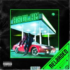 "88GLAM Release ""88GLAM RELOADED"" Featuring 2 Chainz & Nav"