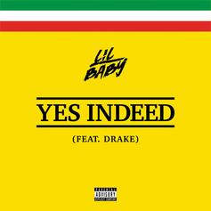 "Lil Baby & Drake Officially Release ""Yes Indeed"" On iTunes & Other Streaming Platforms"