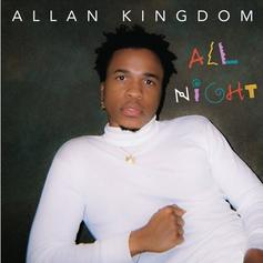"""Allan Kingdom Leads """"Peanut Butter Prince"""" Project With """"All Night"""" Single"""