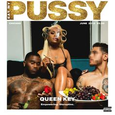 """Queen Key's """"Eat My Pussy"""" Project Features Dreezy, Tink, King Louie: Listen"""