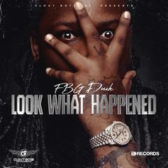 "FBG Duck Shares New Track ""Look What Happened"""