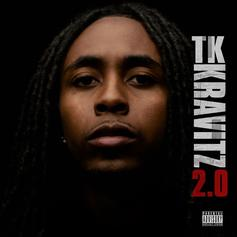"""Listen To TK Kravitz' """"2.0"""" Mixtape Featuring 2 Chainz, NBA YoungBoy & Jacquees"""