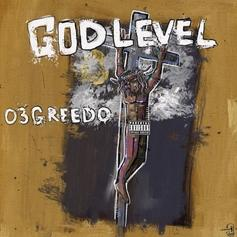 """03 Greedo Stakes His Claim On California With """"God Level"""""""