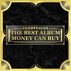 "Vanderslice Drops ""The Best Album Money Can Buy"" Ft. Freddie Gibbs, Ghostface Killah & More"