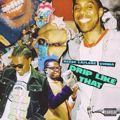 """Reese LaFlare Calls On Gunna For Upgraded Version Of """"Drip Like That"""""""