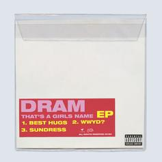 """Listen To The Intro Of DRAM's """"That's A Girls Name"""" EP With """"Best Hugs"""""""