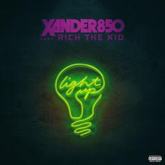 """Rich The Kid Brings Xander850 Into The Spotlight With """"Light Up"""""""