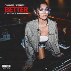 "BlocBoy JB & Vory Link Up With Chantel Jeffries On ""Better"""
