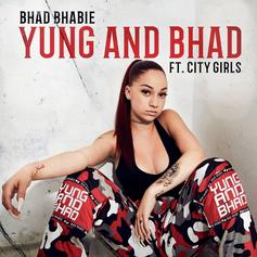 """Bhad Bhabie & City Girls Are """"Yung And Bhad"""" On Their New Collab"""