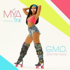 "Mya Links Up With Tink For New Single ""G.M.O. (Got My Own)"""