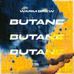 "Warm Brew Add ""Butane"" To Their Fireblazin' Efforts"