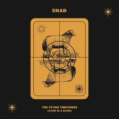 "Shad Spits Truth On New Single ""The Stone Throwers (Gone in a Blink)"""