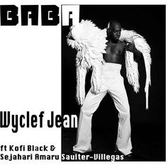 """Wyclef Jean Embraces His Roots With New Single """"Baba"""""""